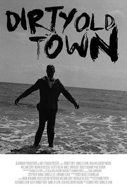 Dirty Old Town Photos + Posters