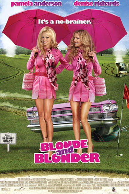 Blonde and Blonder Photos + Posters