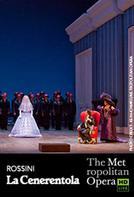 The Metropolitan Opera: La Cenerentola