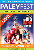 PaleyFest featuring The Big Bang Theory