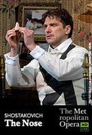 The Metropolitan Opera: The Nose