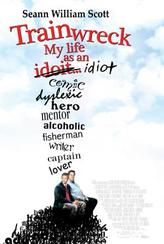 Trainwreck: My Life as an Idiot showtimes and tickets
