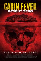Cabin Fever: Patient Zero showtimes and tickets