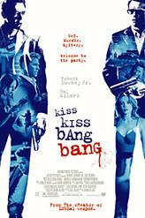 Kiss Kiss, Bang Bang (2005) showtimes and tickets