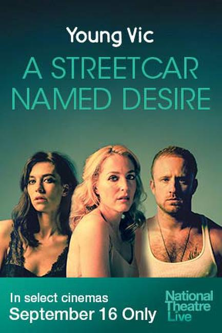 NT Live: A Streetcar Named Desire (Young Vic) Photos + Posters