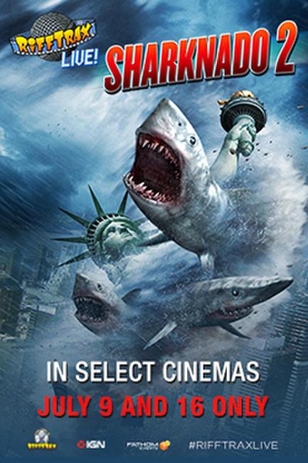 RiffTrax Live: Sharknado 2 Photos + Posters