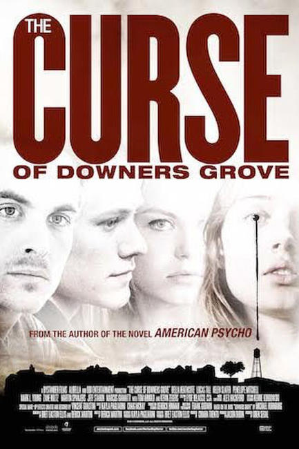 The Curse of Downers Grove Photos + Posters