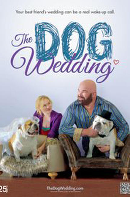 The Dog Wedding Photos + Posters