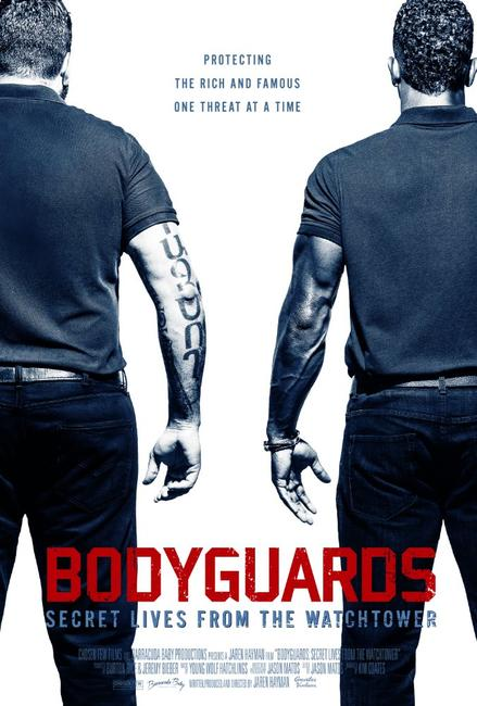 Bodyguards: Secret Lives From The Watchtower Photos + Posters