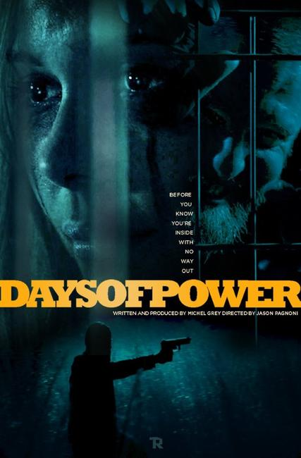 DAYS OF POWER Photos + Posters