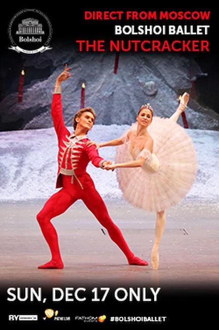 Bolshoi Ballet: The Nutcracker 2017 Encore Photos + Posters