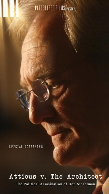 Atticus v. The Architect:  The Political Assassination of Don Siegelman  Photos + Posters