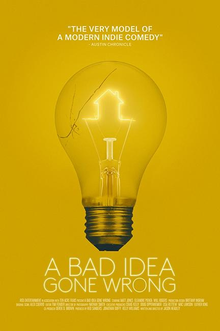 A Bad Idea Gone Wrong Photos + Posters