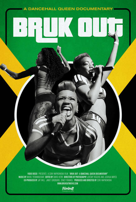 Bruk Out! A Dancehall Queen Documentary Photos + Posters