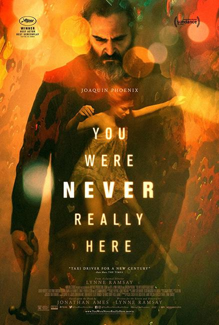 You Were Never Really Here Photos + Posters
