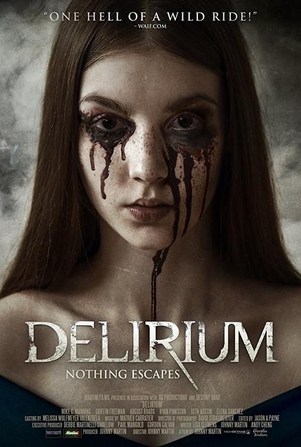 Delirium (2018) Photos + Posters