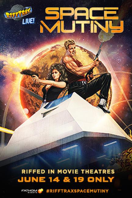 RiffTrax Live: Space Mutiny Photos + Posters