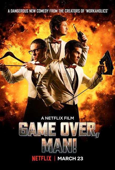 Game Over, Man! Photos + Posters