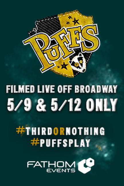 Puffs: Filmed Live Off Broadway Photos + Posters
