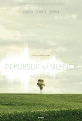In Pursuit of Silence showtimes and tickets