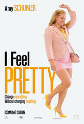 I Feel Pretty showtimes and tickets