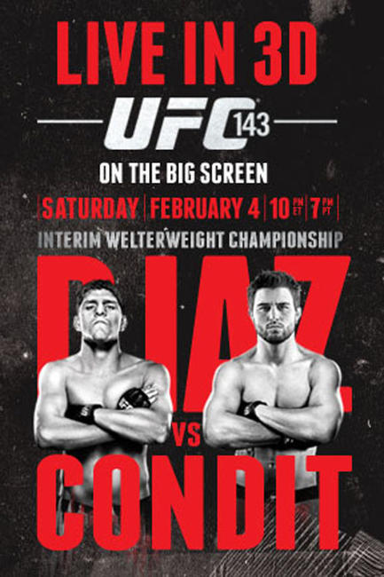 UFC 143 Live in 3D: Carlos Condit vs. Nick Diaz Photos + Posters