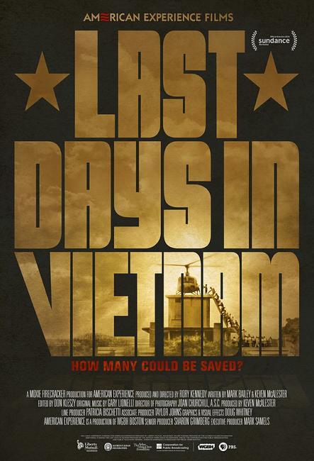 Last Days in Vietnam Photos + Posters