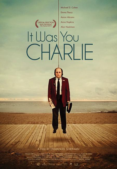 It Was You Charlie Photos + Posters