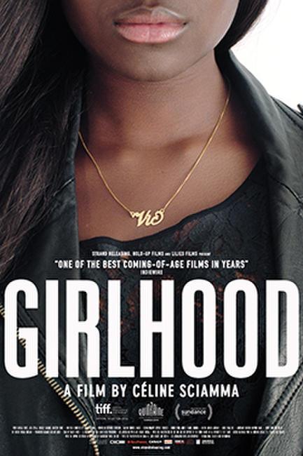 Girlhood Photos + Posters