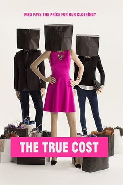 The True Cost Photos + Posters