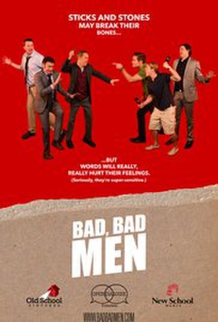 Bad, Bad Men Photos + Posters