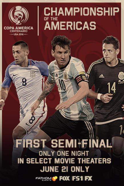 Copa America Centenario Semi Finals 1 Photos + Posters