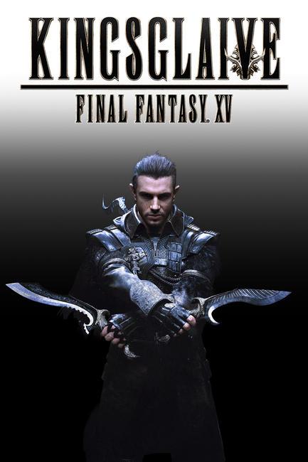 Kingsglaive: Final Fantasy XV Photos + Posters