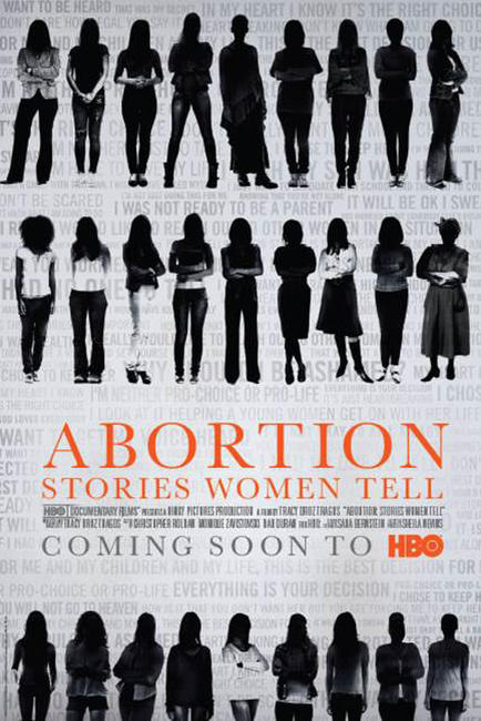 Abortion: Stories Women Tell Photos + Posters