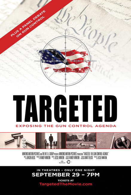 Targeted: The Gun Control Agenda Photos + Posters