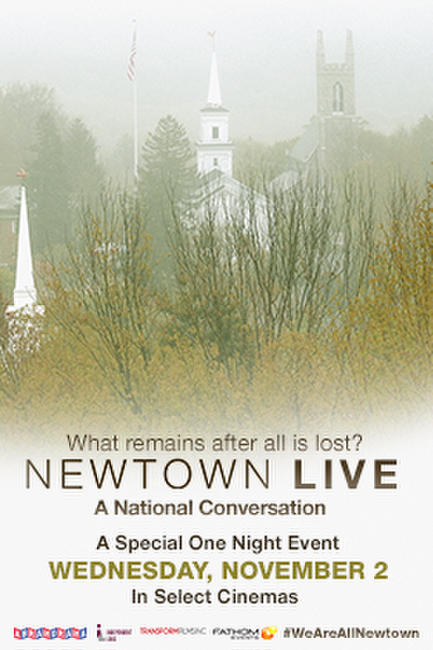 Newtown LIVE: A National Conversation Photos + Posters