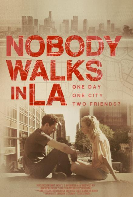 Nobody Walks in L.A. Photos + Posters