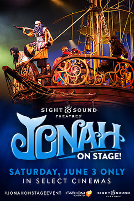 JONAH: ON STAGE! Photos + Posters