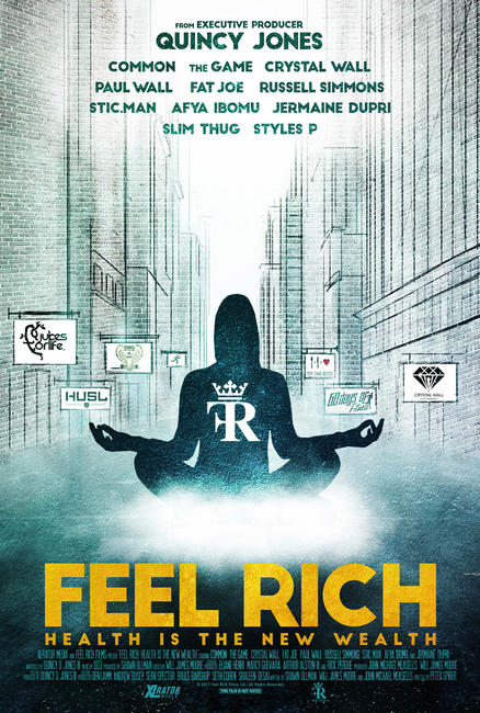 Feel Rich: Health Is the New Wealth Photos + Posters