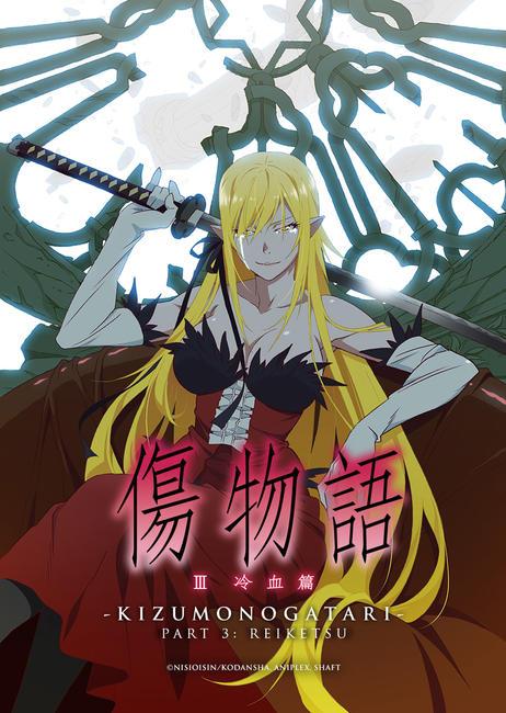 Kizumonogatari Part 3: Reiketsu Photos + Posters