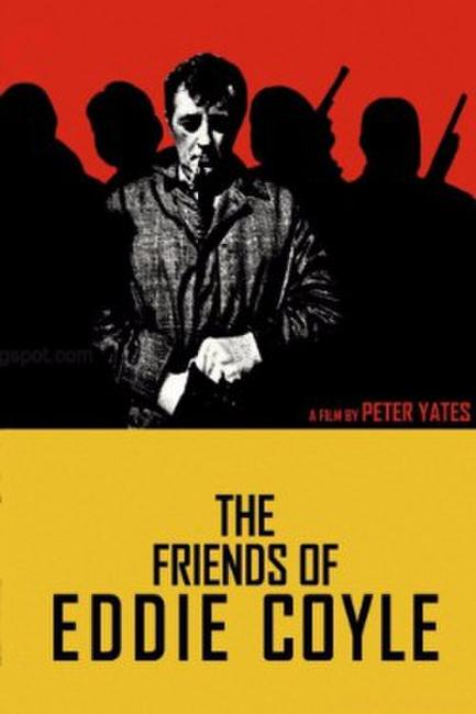 THE FRIENDS OF EDDIE COYLE/THE YAKUZA Photos + Posters