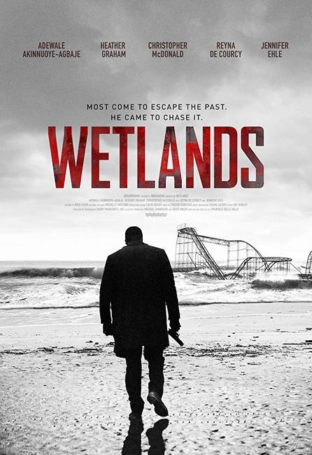 Wetlands (2017) Photos + Posters