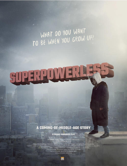Superpowerless Photos + Posters