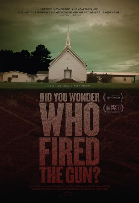 Did You Wonder Who Fired the Gun? Photos + Posters