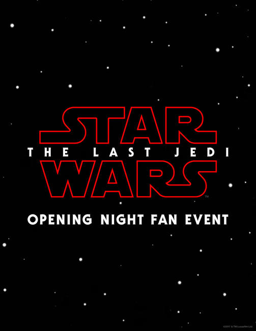 Opening Night Fan Event Star Wars: The Last Jedi (2017) Photos + Posters