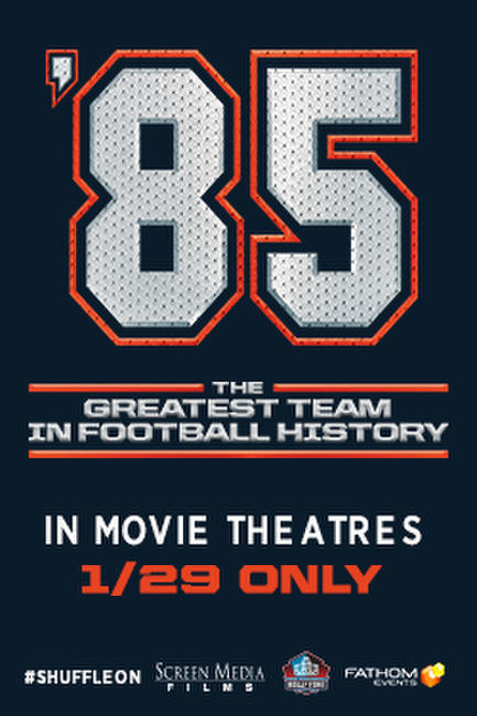 '85: The Greatest Team in Football History Photos + Posters