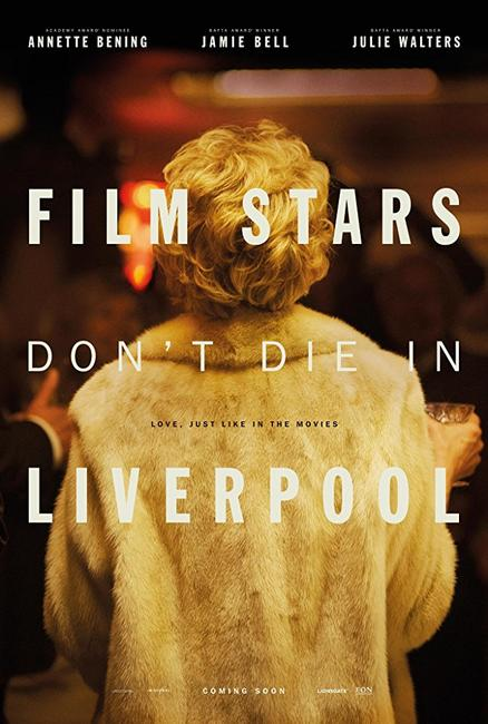 Film Stars Don't Die in Liverpool Photos + Posters