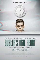 Buster's Mal Heart showtimes and tickets