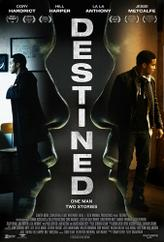 Destined showtimes and tickets