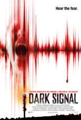 Dark Signal showtimes and tickets